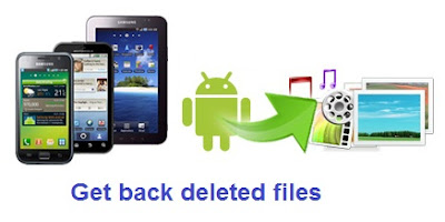 How To Restore/Recover Deleted Files From Android Phone