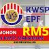 Cara Mohon Bantuan KWSP Maksimum RM5000 Bagi Mereka Yang Tidak Mampu Bekerja