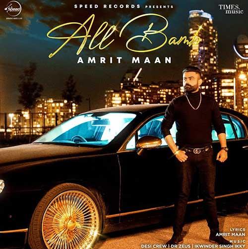Mont Blanc Lyrics – Amrit Maan | All Bamb