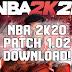 NBA 2K20 PATCH 1.02 DOWNLOAD