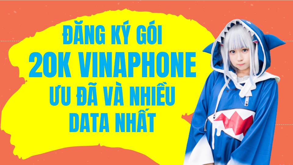 Cách đăng ký gói 20K Vinaphone