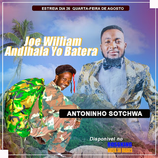 Antoninho Sotchwa - Joe William (2020) [Download Mp3]