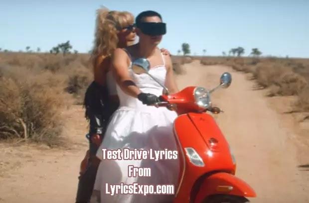 Test Drive Lyrics