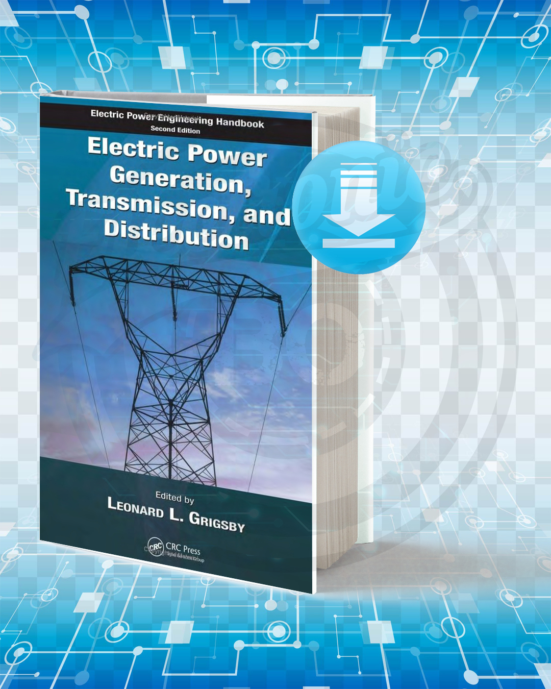 Free Book Electric Power Generation, Transmission, and Distribution pdf.