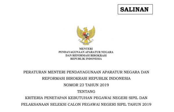 PERMENPAN RB Nomor 23 Tahun 2019 - Kriteria Penetapan Kebutuhan PNS dan Pelaksanaan Seleksi CPNS