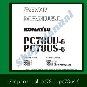 PC 78uu-6 pc78us-6 shop manual excavator komatsu