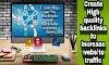 Create High quality backlinks to increase website traffic, backlinks Websites