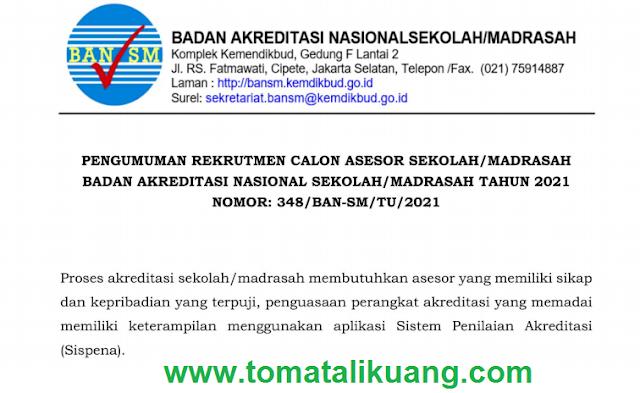 rekrutmen calon asesor sekolah madrasah ban sm tahun 2021 tomatalikuang.com