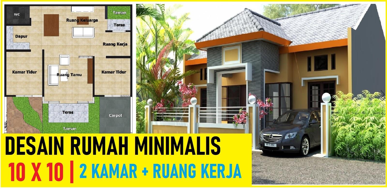 Rumah Minimalis 10x10 2 Kamar Tidur Dan Ruang Kerja Desain Rumah Minimalis
