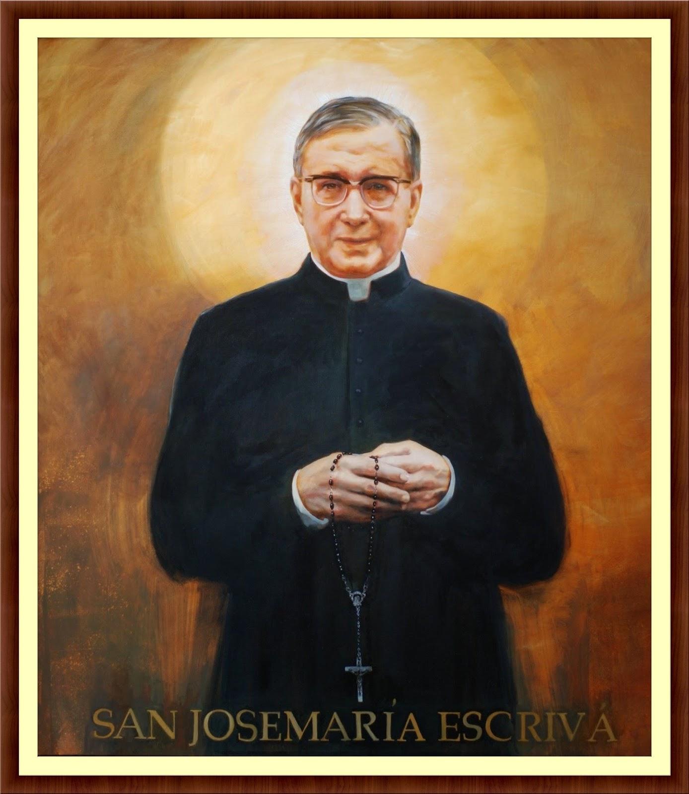 ALL SAINTS: ⛪ Saint Josemaria Escriva - Priest; Saint of Ordinary Life, Founder of Opus Dei