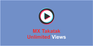 How To Get Unlimited Views On MX Takatak