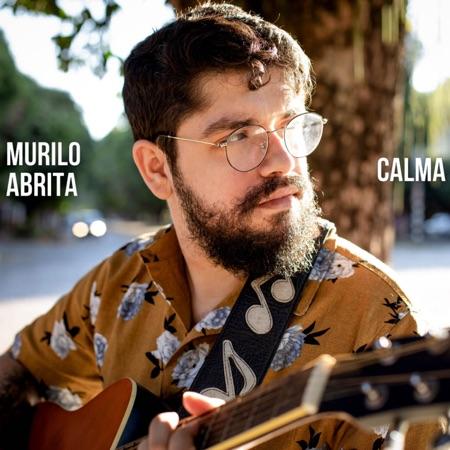 """""""Calma"""" é o novo single de Murilo Abrita"""