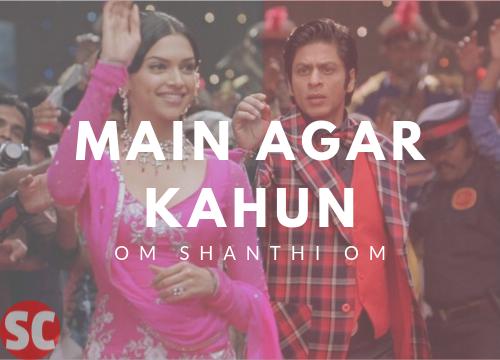 Main Agar Kahoon Guitar Chords – Om Shanti Om | Sonu Nigam