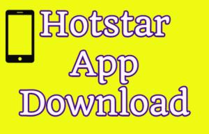 Download Hotstar APP