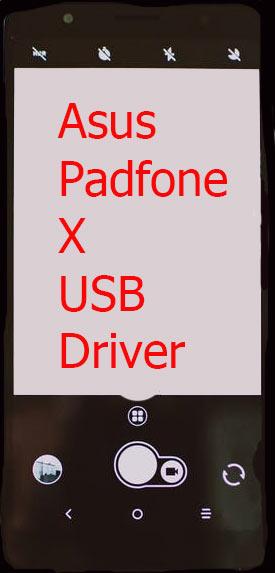 Asus Padfone X USB Driver