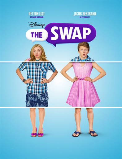 Ver The Swap (¡Vaya cambiazo!) (2016) Online
