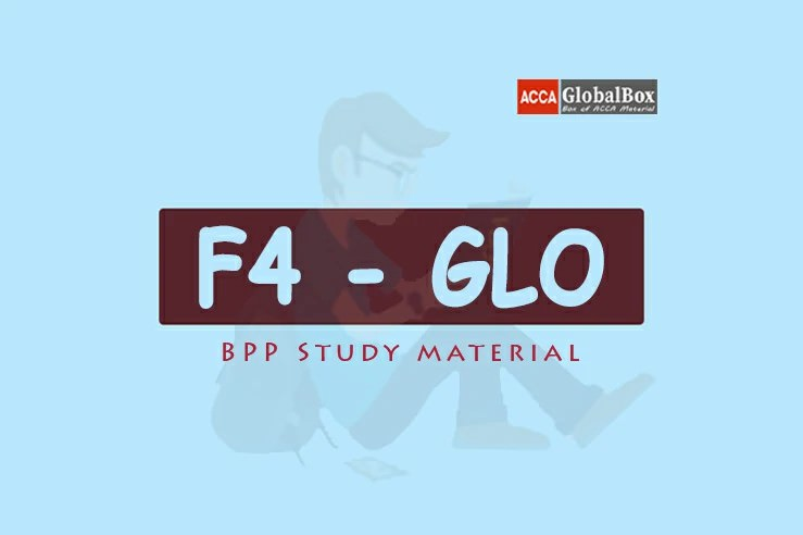 F4 - Corporate and Business Law (LW) | GLOBAL | BPP Study Material | BPP Study Text PDF | BPP Study Text Kit PDF