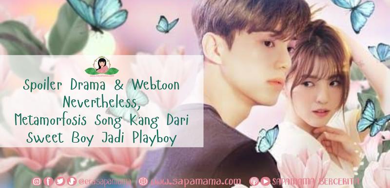 Spoiler Drama dan Webtoon Nevertheless, Metamorfosis Song Kang Dari Sweet Boy Jadi Playboy