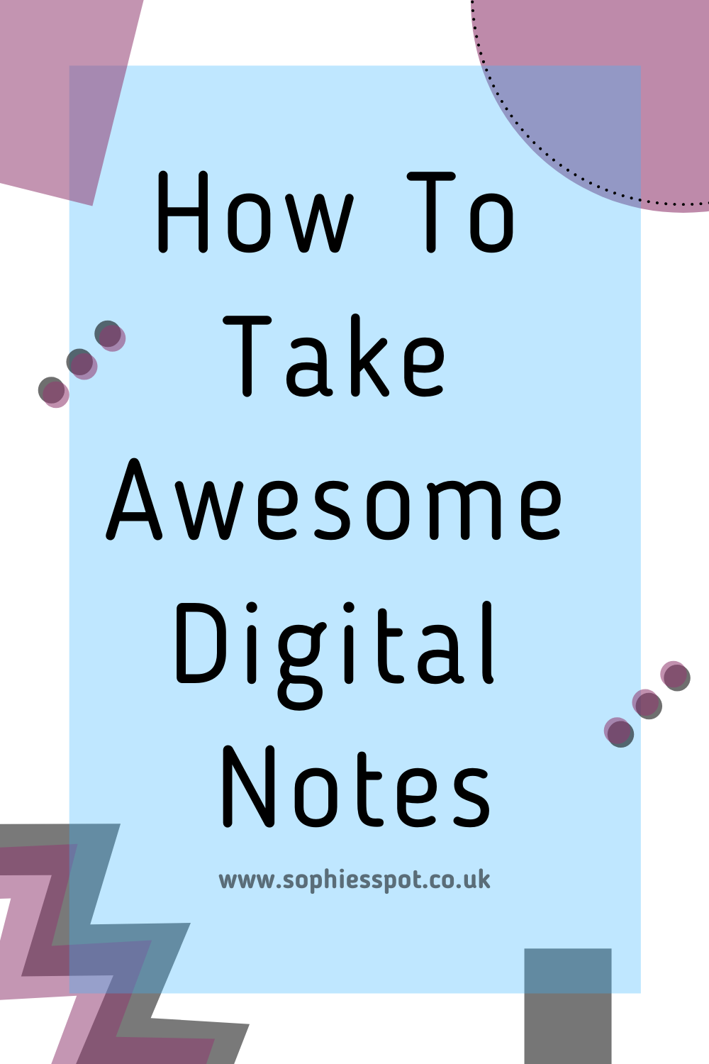How to take awesome digital notes graphic