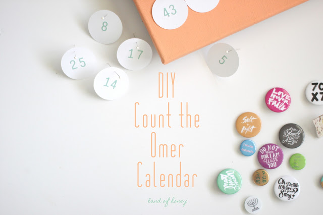 How to Count the Omer + DIY Flair Calendar to count from Passover to Shavuot | Land of Honey