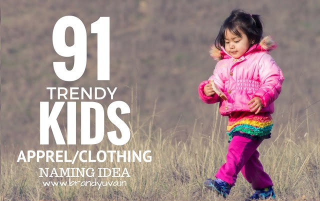kids apparel clothing names idea