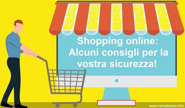 Shopping online: alcuni consigli per la vostra sicurezza