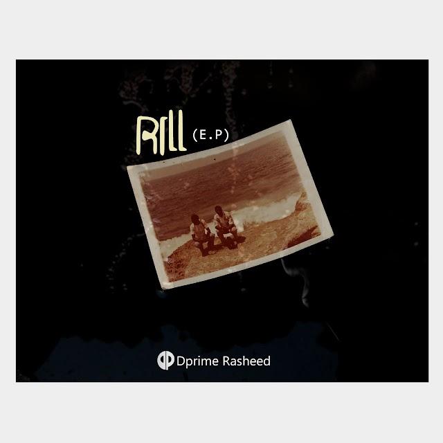 DPRIME RASHEED- RILL(E.P)