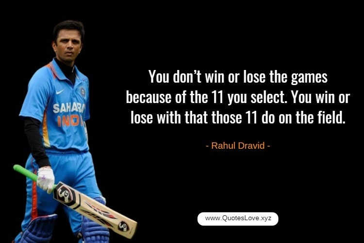 Inspiring Cricket Quotes For Whatsapp - Rahul Dravid