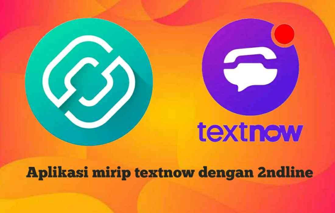 Aplikasi Mirip atau Serupa dengan TextNow Pembuat Nomor Gratis