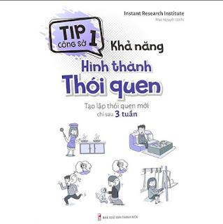 Tip Công Sở 1 - Khả Năng Hình Thành Thói Quen ebook PDF EPUB AWZ3 PRC MOBI