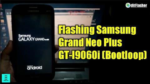 https://www.ditflasher.com/2021/07/cara-flash-samsung-grand-neo-plus-gt-i9060i-bootloop.html