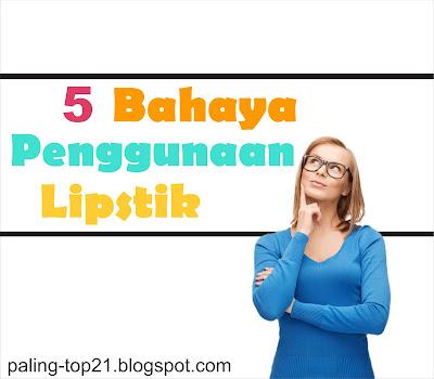 Bahaya Penggunaan Lipstik