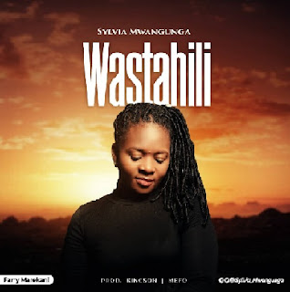 Sylvia Mwangunga - Wastahili | Mp3 Download [New Song]