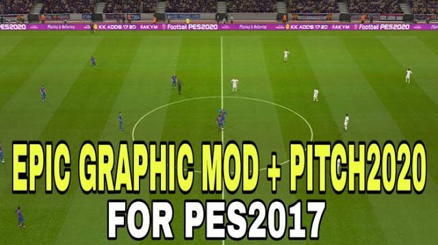 PES 2017 Epic Graphic Mod + Pitch