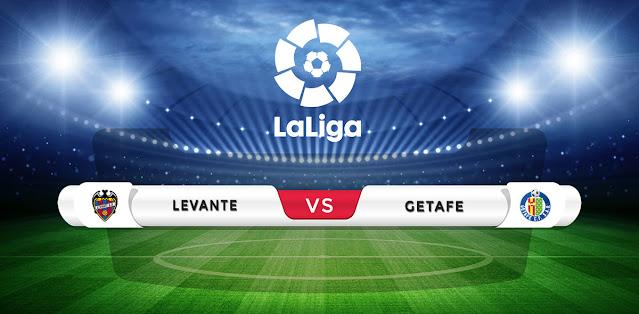 Levante vs Getafe Prediction & Match Preview