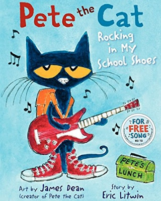 Pete the Cat: Rocking in My School Shoes by James Dean
