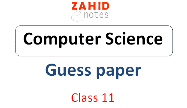 1st year computer science guess paper 2021