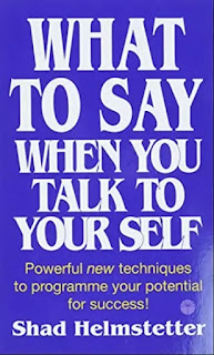 What to Say When You Talk to Your Self | best books for beginners