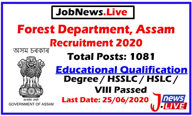 Forest Department, Assam Recruitment 2020: Apply Online For 1081 Forester, Forest Guard & Other Posts