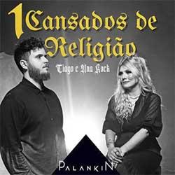 CD Cansados de Religião 1 - Palankin