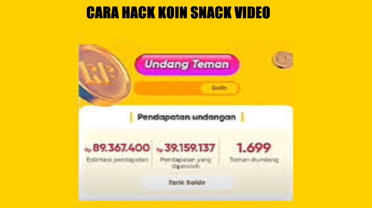Cara Hack Koin Snack Video