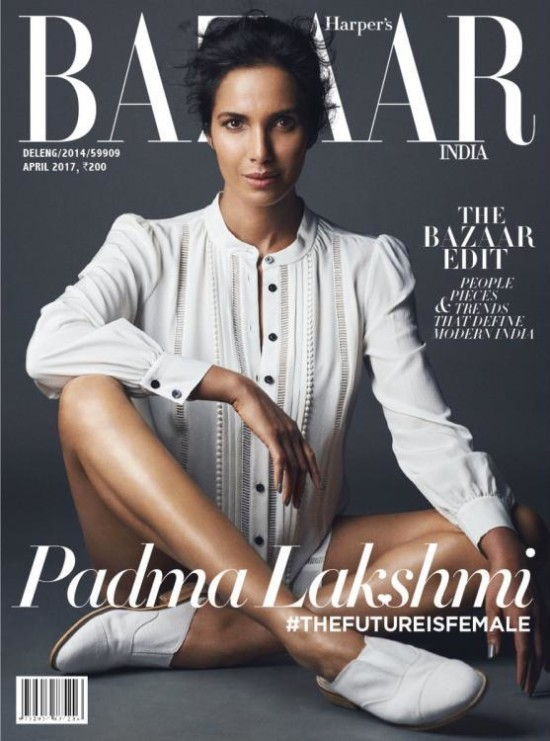 Padma Lakshmi On The Cover Of Harper's Bazaar India Magazine April 2017