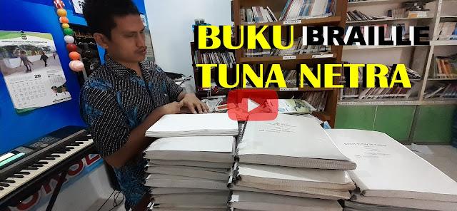 BUKU BRAILLE, BUKU TUNA NETRA