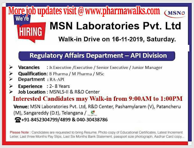 MSN Laboratories - Walk-in drive for multiple positions - Regulatory Affairs on 16th November, 2019