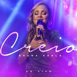 CD Creio (Ao Vivo) – Bruna Karla
