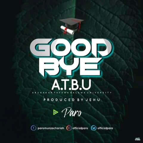 [music] Paro - Goodbye ATBU