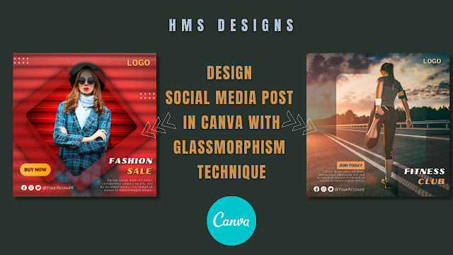 Design Social media post in Canva with Glassmorphism technique
