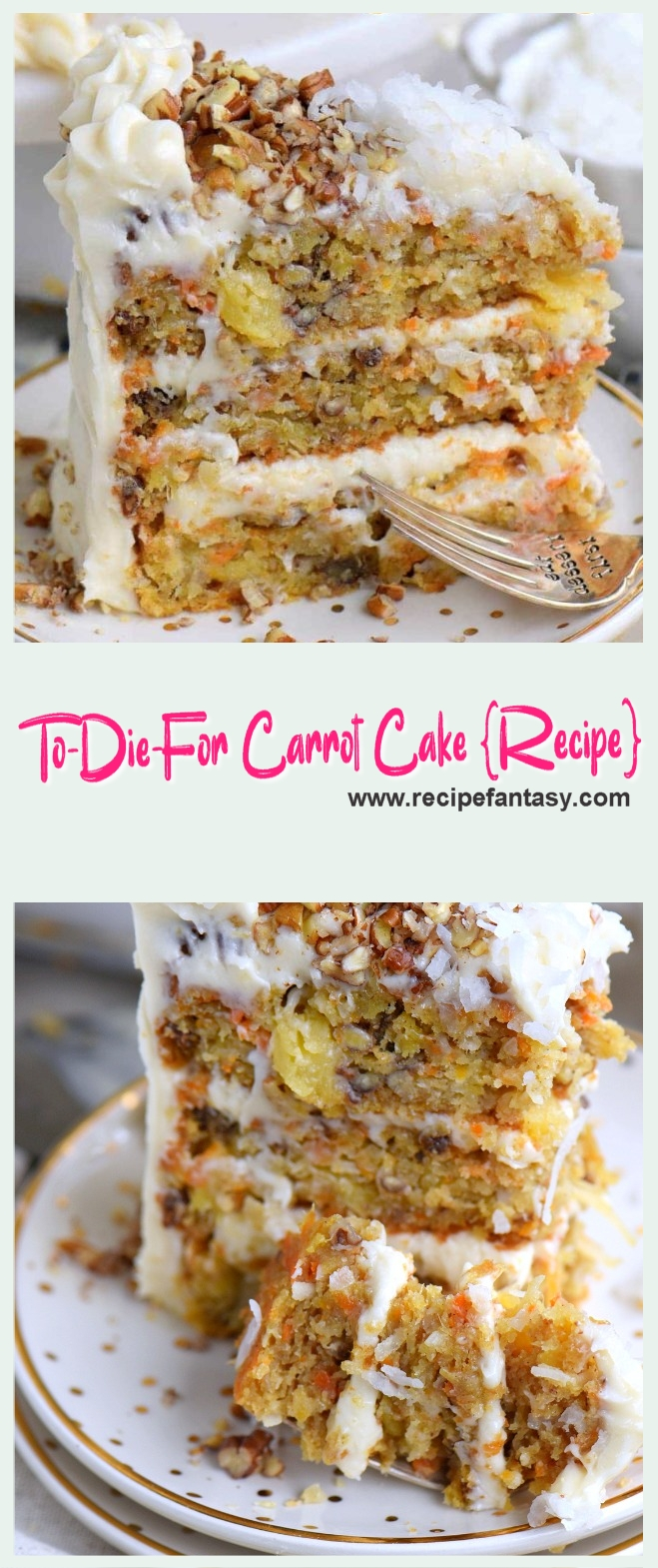 To Die For Carrot Cake {Recipe}
