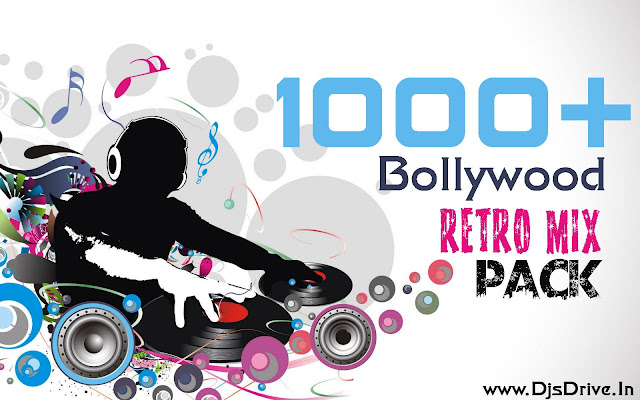 Old Hindi Songs Hip Hop Mix Mp3: 1000+ Bollywood Retro Mix Pack