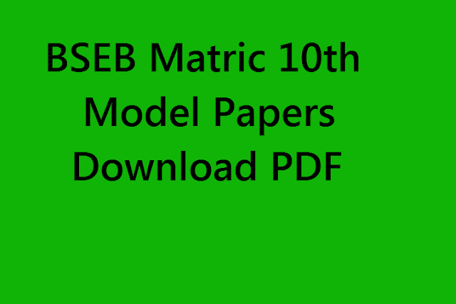 Bihar Board 10th Model Papers In pDf